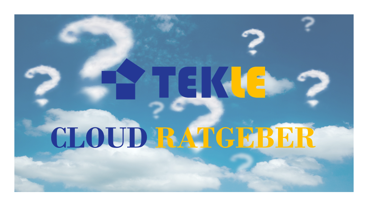 Tekle Cloud Ratgeber tekle.de Cloud Ratgeber Cloud Microsoft Azure AWS Office 365